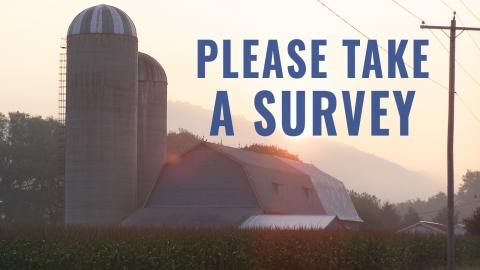 Please take a survey - Farm in background